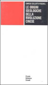 Le origini ideologiche della rivoluzione cinese
