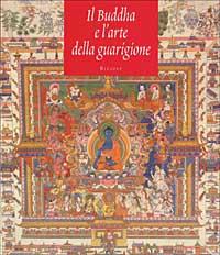 Buddha e l'arte della guarigione