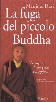 La fuga del piccolo Buddha
