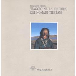 Viaggio nella cultura dei nomadi tibetani