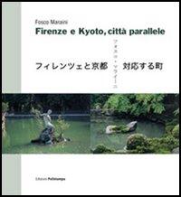 Firenze e Kyoto, città parallele