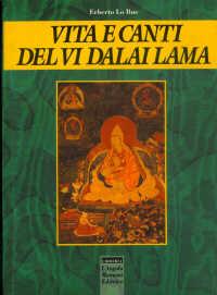 Vita e canti del VI Dalai Lama