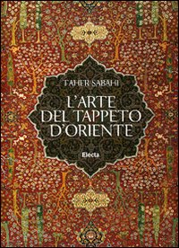 L' arte del tappeto d'Oriente