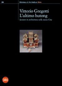 L'ultimo hutong