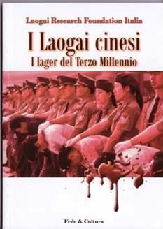 I laogai cinesi - I lager del Terzo Millennio