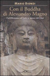 Con il Buddha di Alessandro Magno