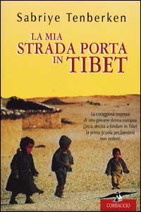 Mon chemin mène au Tibet