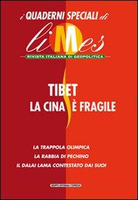 Tibet, la Cina è fragile