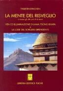 La mente del risveglio. Vita ed illuminazione di lama Tsong Khapa