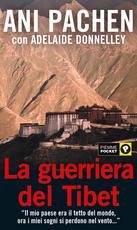 Storia di Ani La, monaca guerriera del Tibet