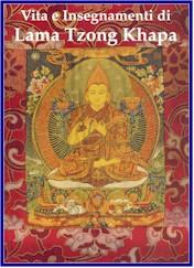 Vita e insegnamenti di lama Tzong Khapa