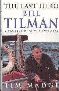 The Last Hero: Bill Tilman