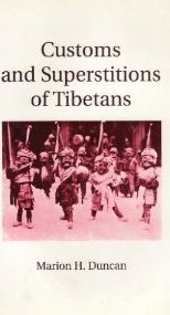 Customs and Superstitions of Tibetans